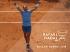 Всички шампиони на Ролан Гарос в Откритата ера